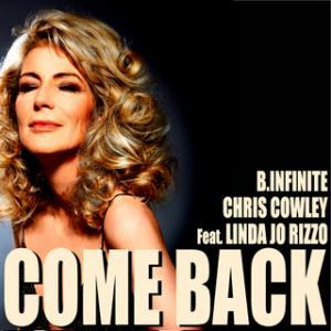 "B.Infinite vs. Chris Cowley feat. Linda Jo Rizzo ""Come Back"" – in the name of Disco!"